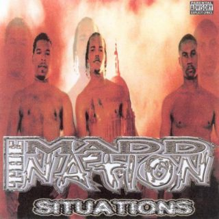The Madd Nation - Situations