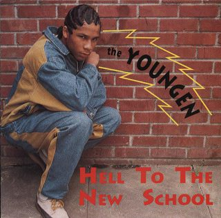 The Youngen Hell To The New School