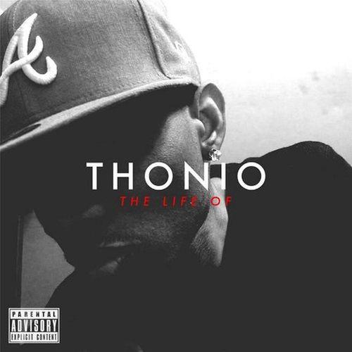 Thonio - The Life Of