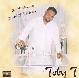 Toby T Caviar Dreams Champagne Wishes