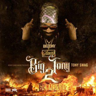 Tony Swag Big Tony 2