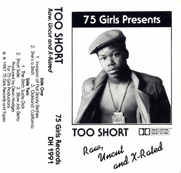 Too Short - Raw, Uncut And X-Rated