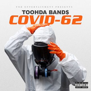 Toohda Band$ - Covid-62