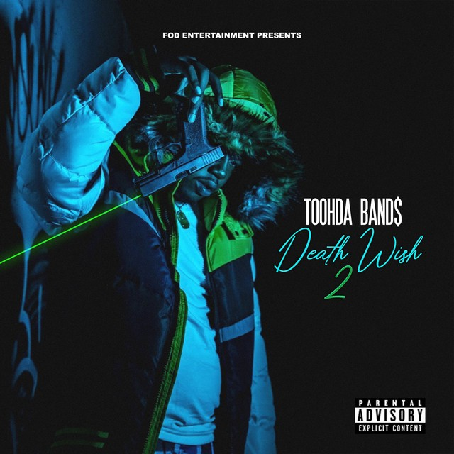 Toohda Band$ - Death Wish 2