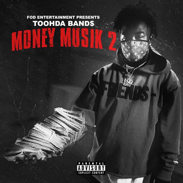 Toohda Band$ - Money Musik 2
