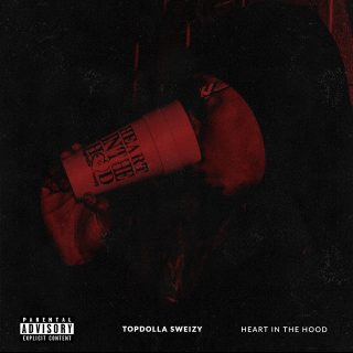 Topdolla Sweizy - Heart In The Hood