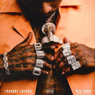 Trapboy Freddy - Big Trap