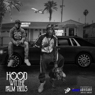 Travis Ford - Hood Wit The Palm Trees
