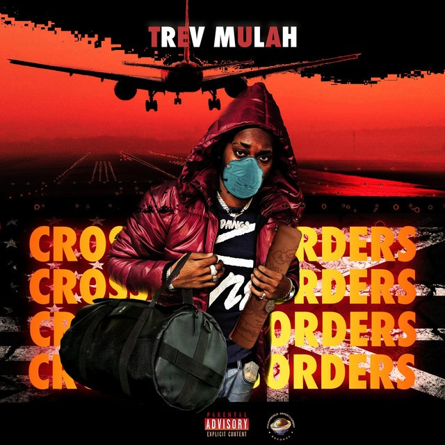Trev Mulah - Crossing Borders