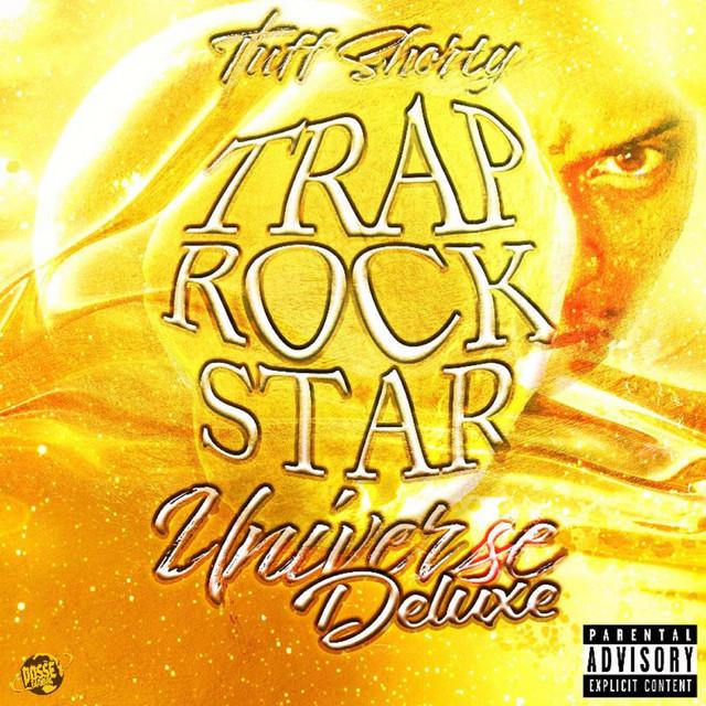 Tuff Shorty - (Trap RockStar Universe Deluxe)