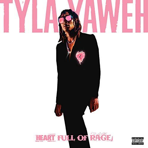 Tyla Yaweh Heart Full Of Rage