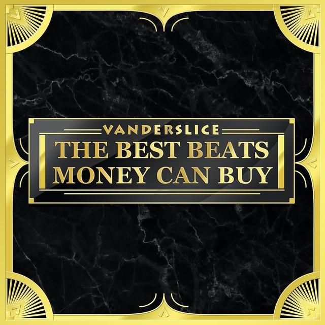 Vanderslice - The Best Beats Money Can Buy
