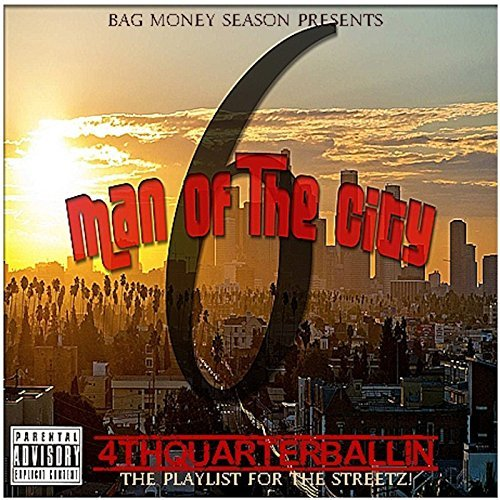 Various - 6manofthecity Presents 4thquarterballin The Playlist 4 The Streetz
