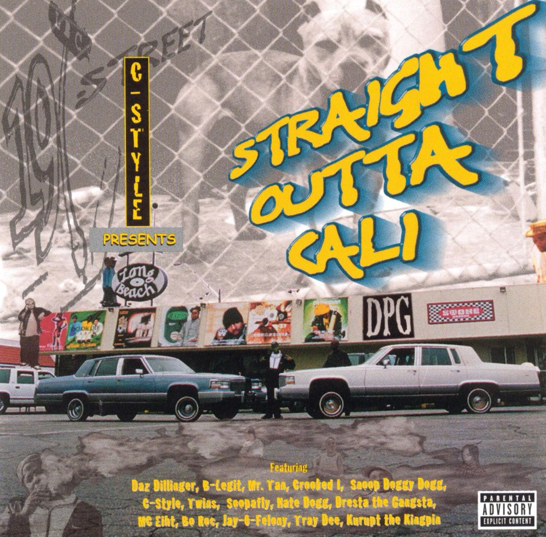 Various - C-Style Presents Straight Outta Cali