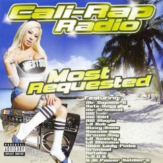 Various - Cali-Rap Radio Most Requested
