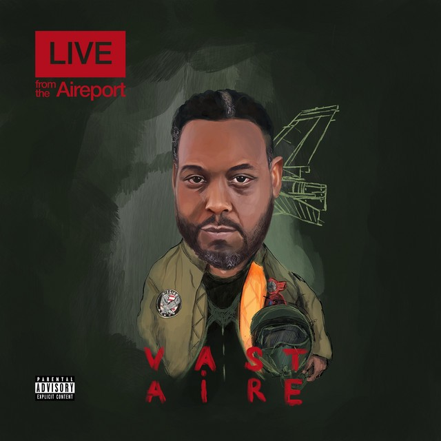 Vast Aire - Live From The Aireport