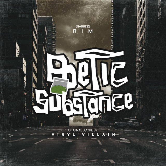 Vinyl Villain & Rim - Poetic Substance