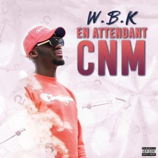 W.B.K - En Attendant CNM
