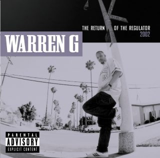Warren G - The Return Of The Regulator