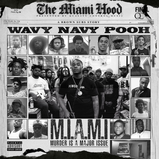 Wavy Navy Pooh - Murder Is A Major Issue
