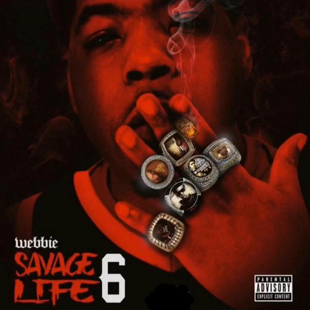 Webbie - Savage Life 6