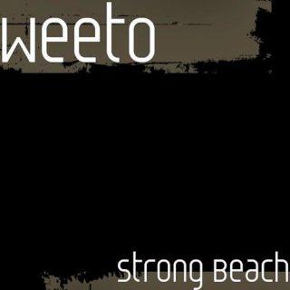 Weeto - Strong Beach