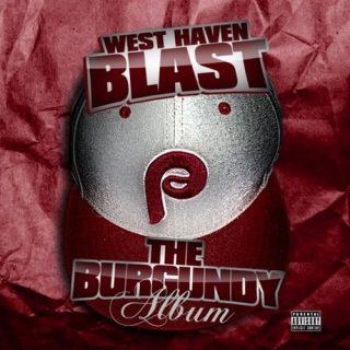 West Haven Blast The Burgundy Album