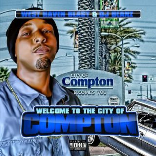 West Haven Blast Welcome To The City Of Compton