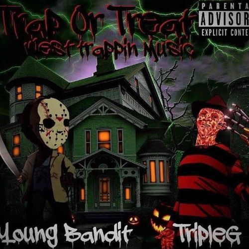 West Trappin, Young Bandit & Triple G - Trap Or Treat
