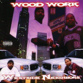 Westside Neighbors - Wood Work
