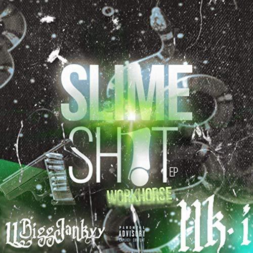 Workhorse - Slime Sh!t
