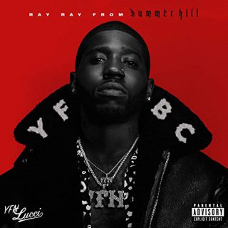 YFN Lucci Ray Ray From Summerhill