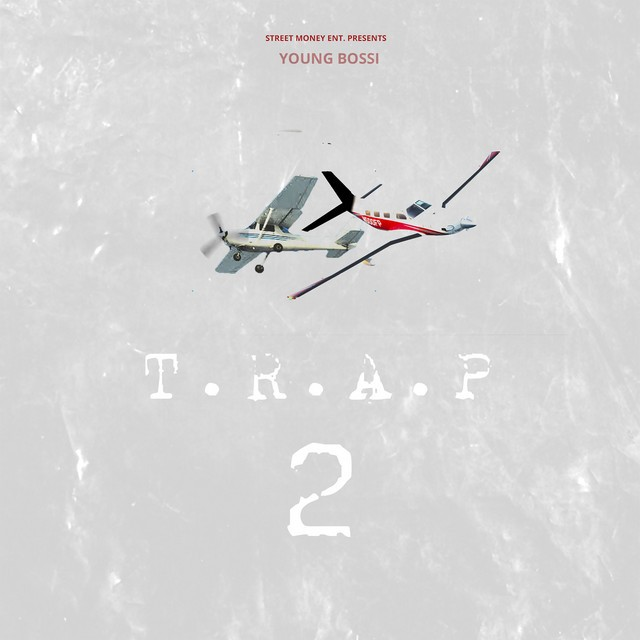Young Bossi - T.R.A.P 2