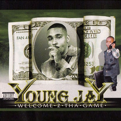 Young Jay Welcome 2 Tha Game