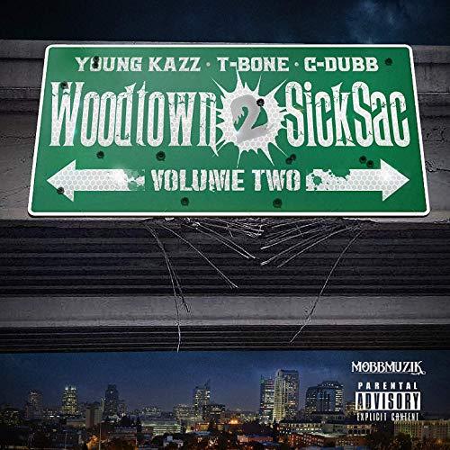 Young Kazz & C-Dubb - Woodtown 2 Sicksac 2