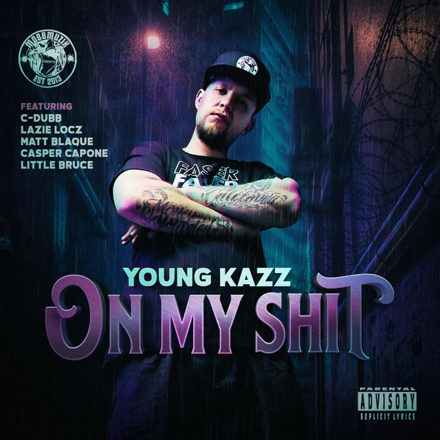 Young Kazz - On My Shit