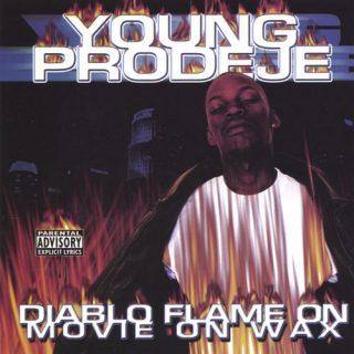 Young Prodeje - Diablo Flame On-Movie On Wax (Digital)