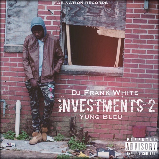 Yung Bleu - Investments 2