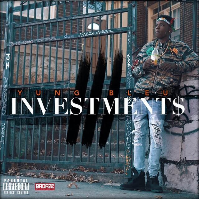 Yung Bleu - Investments 3 (YBR)
