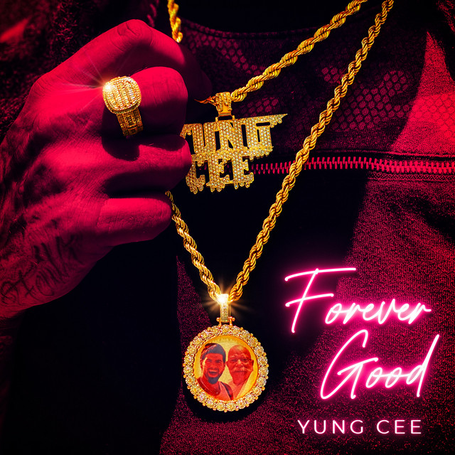 Yung Cee - Forever Good