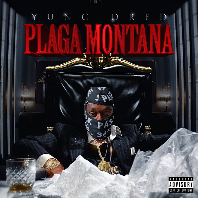 Yung Dred - Plaga Montana