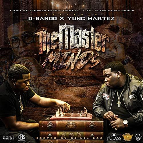 Yung Martez & D-Bando - The Masterminds